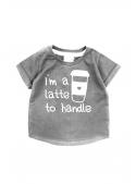 I´m a latte to handle – dětské tričko, šedé